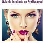 Como fazer maquiagem: informações, dicas e passo-a-passo