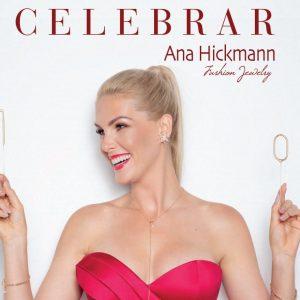 Celebrar, Ana Hickmann